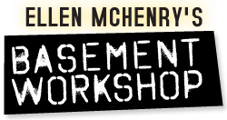 Ellen McHenry's Basement Workshop
